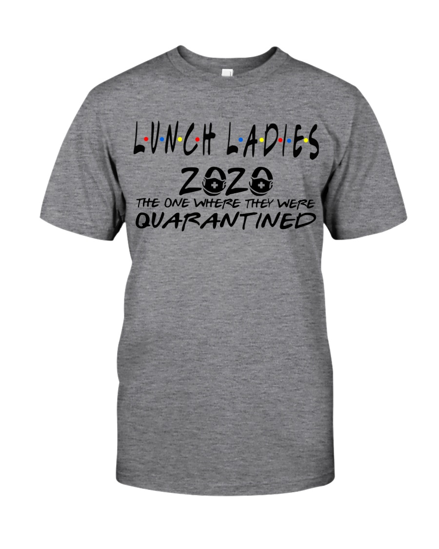 LUNCH LADIES 2020 Classic T-Shirt