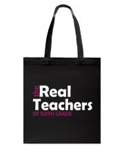 THE REAL TEACHERS OF SIXTH GRADE Tote Bag thumbnail