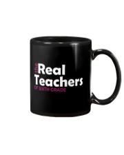 THE REAL TEACHERS OF SIXTH GRADE Mug thumbnail