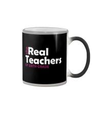 THE REAL TEACHERS OF SIXTH GRADE Color Changing Mug thumbnail