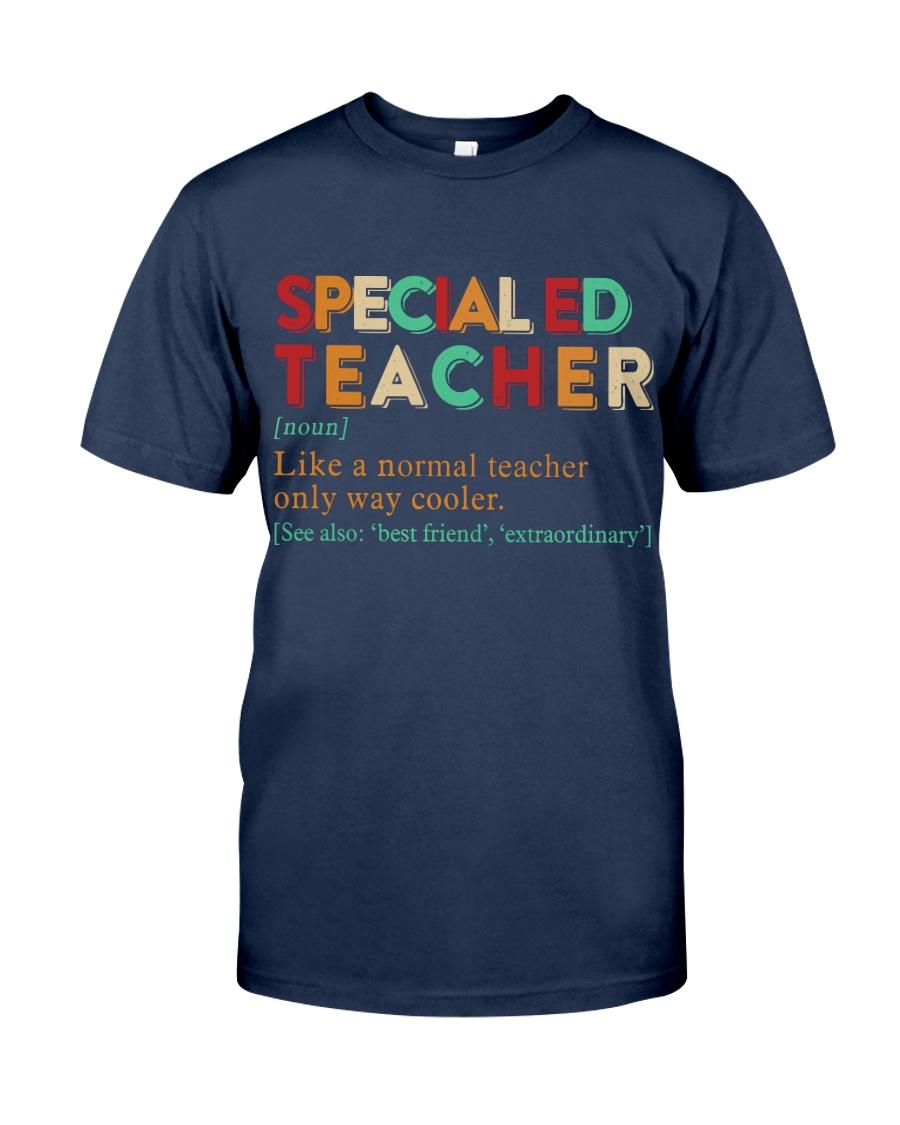 SPECIAL ED TEACHER Classic T-Shirt