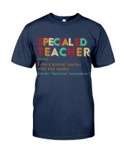 SPECIAL ED TEACHER Classic T-Shirt front