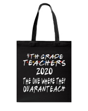 4TH GRADE QUARANTEACH Tote Bag thumbnail