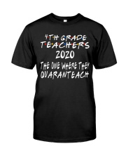 4TH GRADE QUARANTEACH Classic T-Shirt front