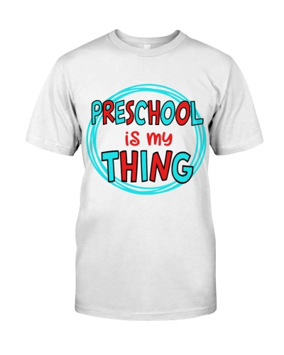PRESCHOOL IS MY THING