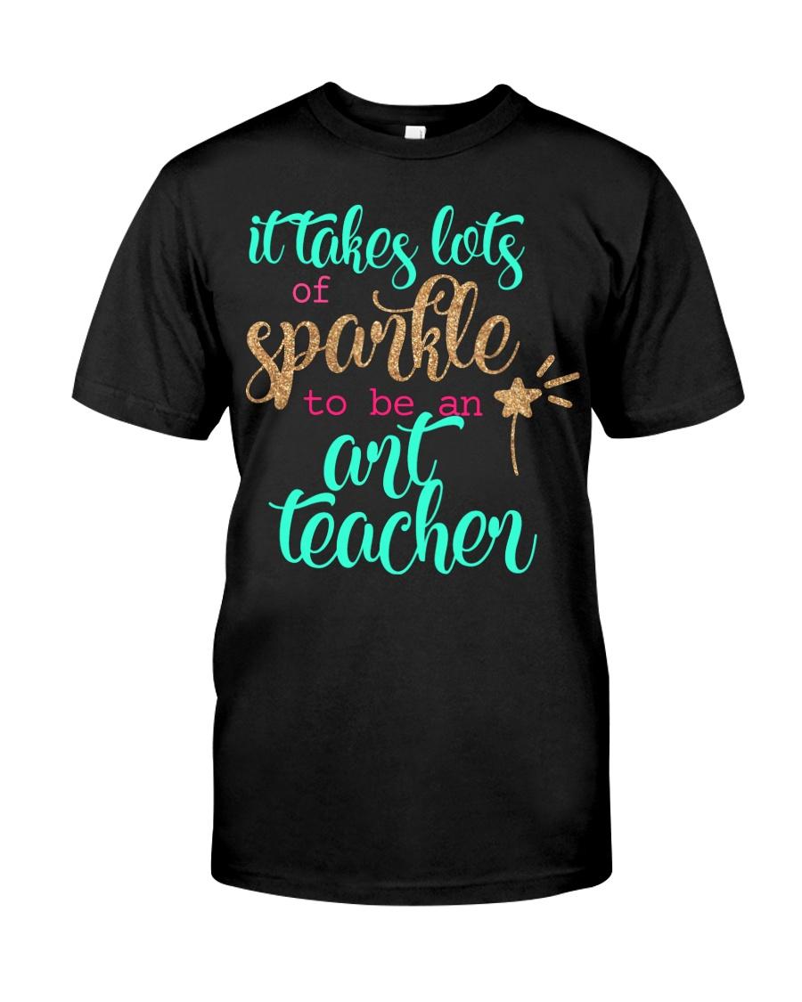 ART TEACHER SPARKLE Classic T-Shirt