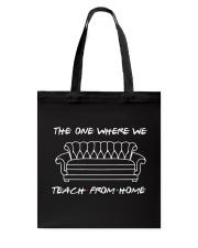 TEACH FROM HOME Tote Bag thumbnail