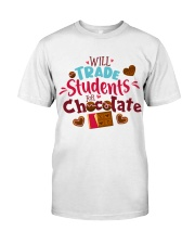 TRADE STUDENTS FOR CHOCOLATE Classic T-Shirt front