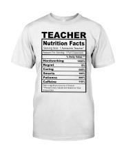 TEACHER NUTRITION FACTS Classic T-Shirt front