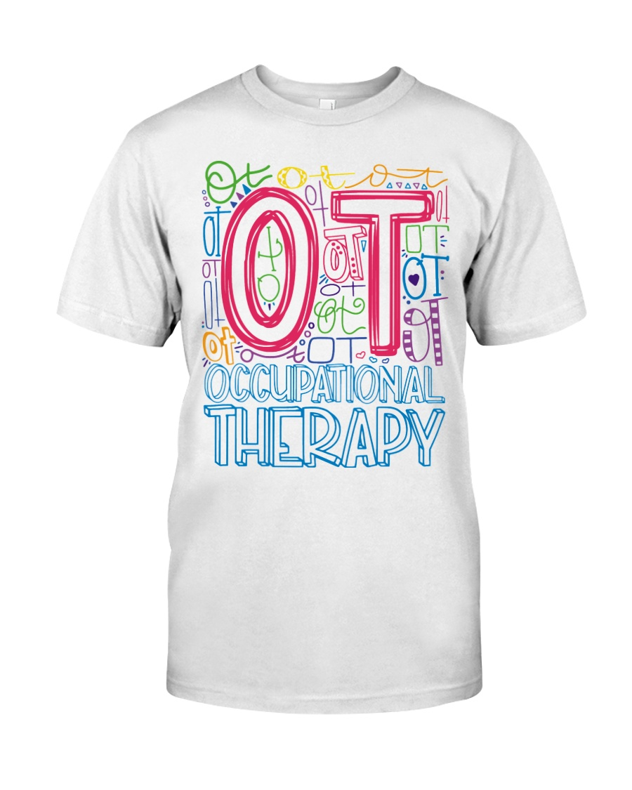 OCCUPATIONAL THERAPY TYPOGRAPHIC  Classic T-Shirt
