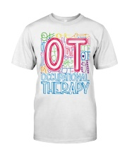 OCCUPATIONAL THERAPY TYPOGRAPHIC  Classic T-Shirt front