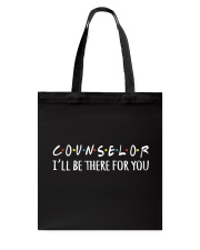 COUNSELOR - I WILL BE THERE FOR YOU Tote Bag thumbnail