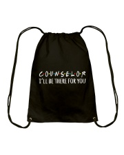 COUNSELOR - I WILL BE THERE FOR YOU Drawstring Bag thumbnail