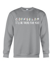 COUNSELOR - I WILL BE THERE FOR YOU Crewneck Sweatshirt thumbnail