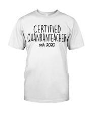 QUARANTEACHER Classic T-Shirt front
