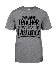 DEDICATED EVEN FROM A DISTANCE Classic T-Shirt front