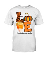 LOVE SCHOOL GUIDANCE COUNSELOR  Classic T-Shirt front