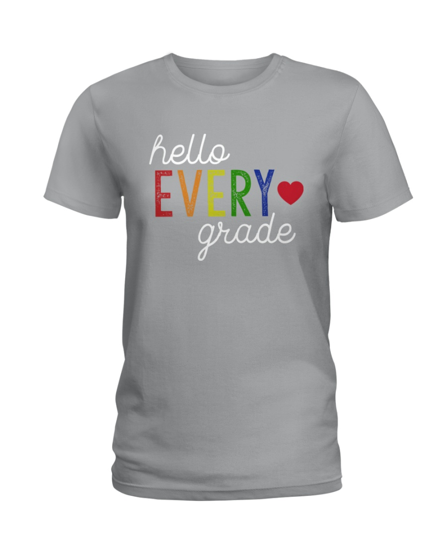 HELLO EVERY GRADE Ladies T-Shirt