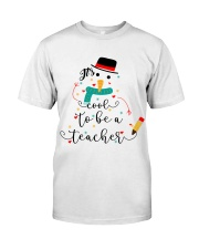 IT'S COOL TO BE A TEACHER Classic T-Shirt thumbnail