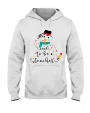IT'S COOL TO BE A TEACHER Hooded Sweatshirt thumbnail