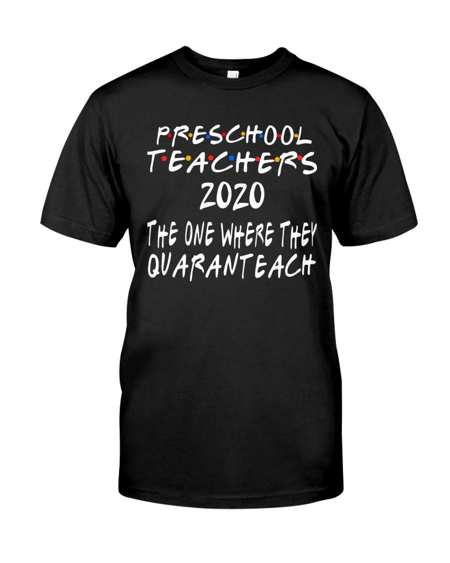 PRESCHOOL QUARANTEACH Classic T-Shirt