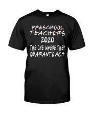 PRESCHOOL QUARANTEACH Classic T-Shirt front