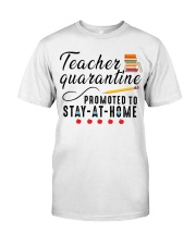 TEACHERS STAY AT HOME Classic T-Shirt front