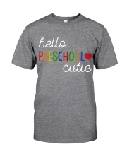 HELLO PRESCHOOL CUTIE Classic T-Shirt front