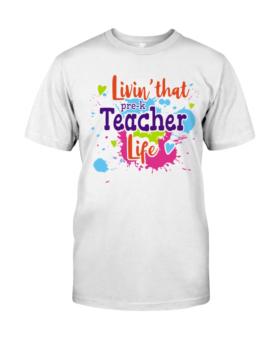 LIVING LIKE PRE-K TEACHER Classic T-Shirt