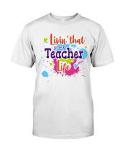 LIVING LIKE PRE-K TEACHER Classic T-Shirt front