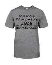 DANCE 2020 Classic T-Shirt front