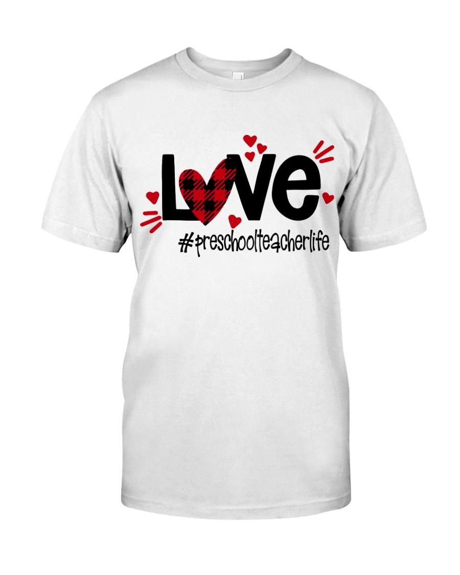 PRESCHOOL LIFE Classic T-Shirt
