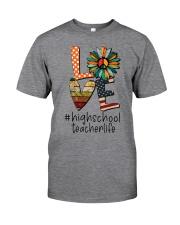 HIGH SCHOOL TEACHER Classic T-Shirt front