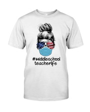 MIDDLE SCHOOL 2020 LIFE Classic T-Shirt front