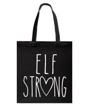 ELF STRONG Tote Bag thumbnail