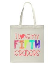 5TH GRADERS - I LOVE YOU Tote Bag thumbnail