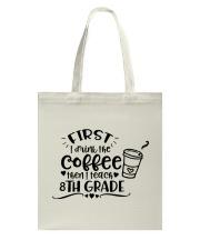8TH GRADE COFFEE Tote Bag thumbnail