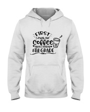 8TH GRADE COFFEE Hooded Sweatshirt thumbnail