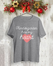 KINDERGARTEN HAS MY HEART - TEACHER Classic T-Shirt lifestyle-holiday-crewneck-front-2
