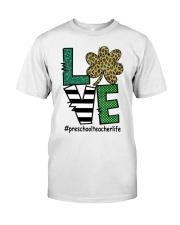 PRESCHOOL LIFE LUCK Classic T-Shirt front