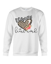 TEACHING IS HEART WORK Crewneck Sweatshirt thumbnail