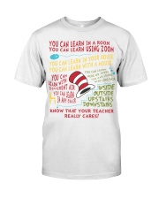 YOU CAN LEARN IN A ROOM Classic T-Shirt front