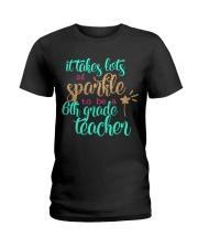 6TH GRADE TEACHER Ladies T-Shirt thumbnail