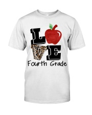 LOVE 4TH GRADE Classic T-Shirt front