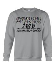 GANDUATE SCHOOL PROFESSORS Crewneck Sweatshirt thumbnail