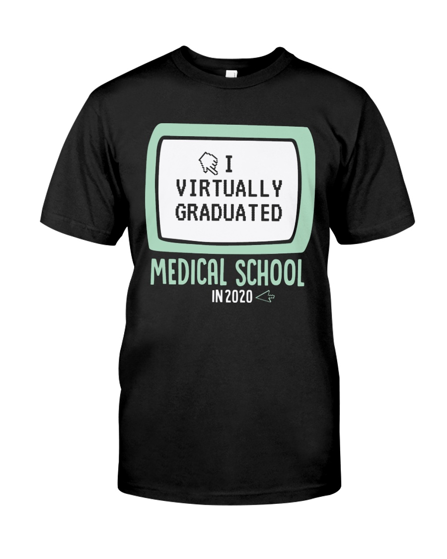 MEDICAL SCHOOL Classic T-Shirt