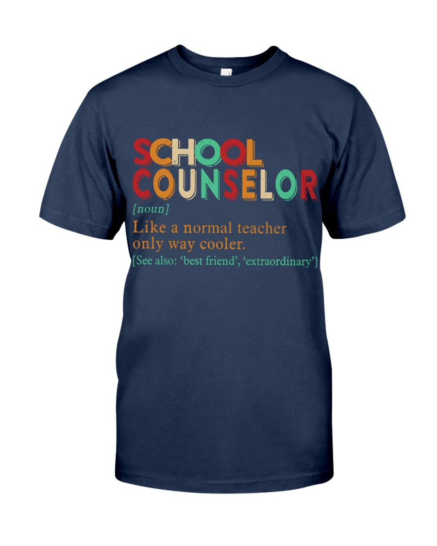 SCHOOL COUNSELOR DEFINITION Classic T-Shirt