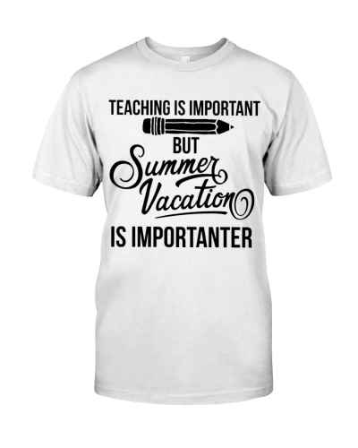TEACHING IS IMPORTANT BUT