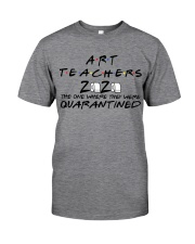 ART TEACHERS Classic T-Shirt front