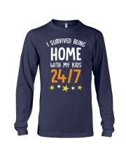 I SURVIVED BEING HOME WITH MY KIDS 247 Long Sleeve Tee thumbnail